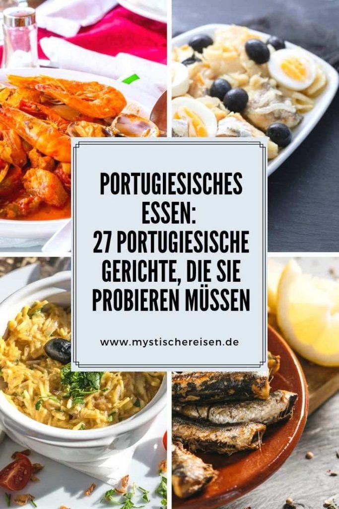 Portugiesisches Essen: 27 Portugiesische Gerichte, Die Sie Probieren Müssen