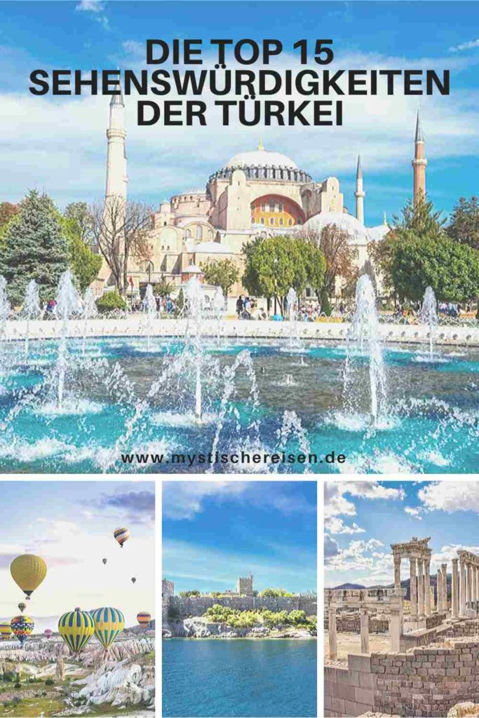 Die Top 15 Sehenswürdigkeiten der Türkei - 2020