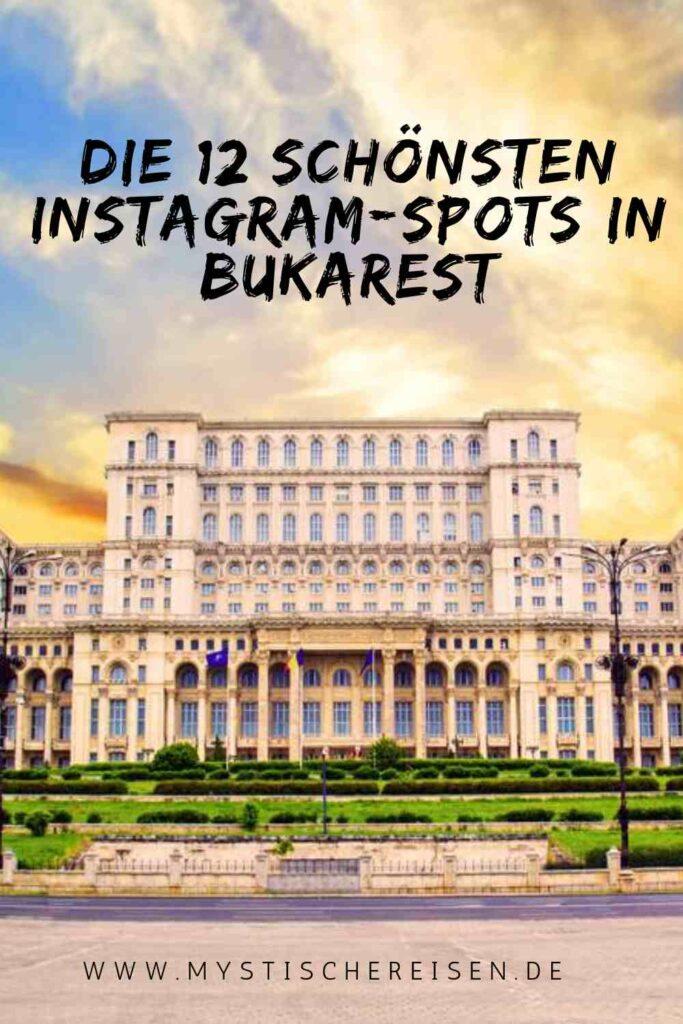 Die 12 schönsten Instagram-Spots in Bukarest