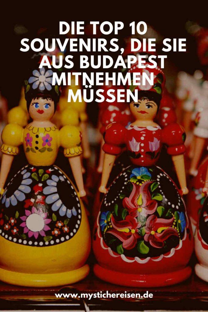 Die Top 10 Souvenirs, die Sie aus Budapest mitnehmen müssen