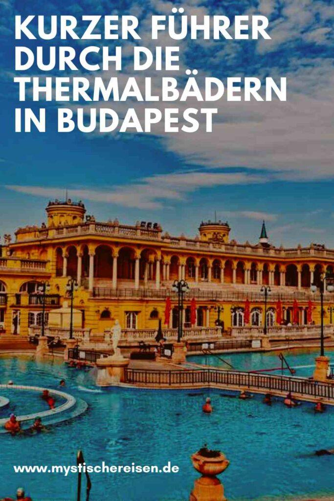 Kurzer Führer durch die Thermalbädern in Budapest