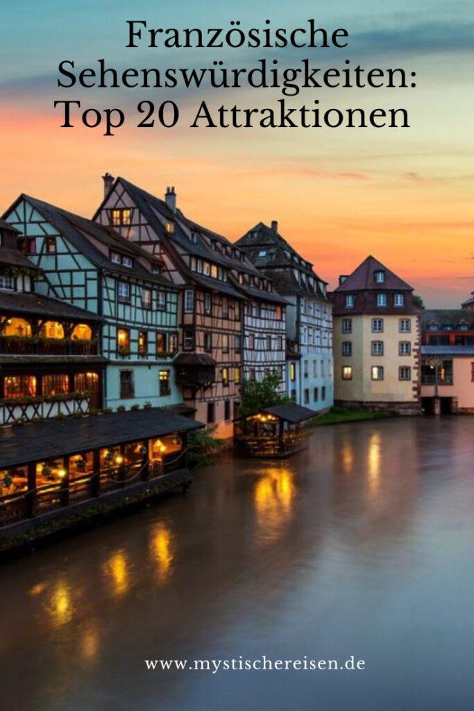 Französische Sehenswürdigkeiten Top 20 Attraktionen