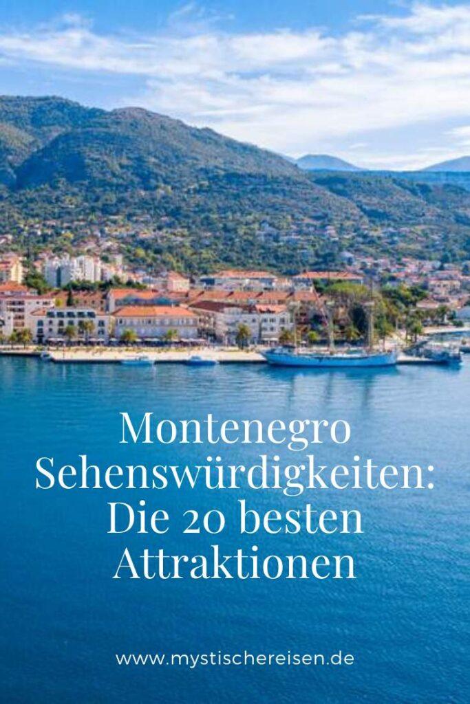 Montenegro Sehenswürdigkeiten Die 20 besten Attraktionen
