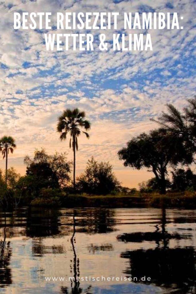 Beste Reisezeit Namibia Wetter & Klima