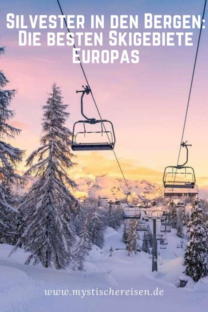 Silvester in den Bergen: Die besten Skigebiete Europas