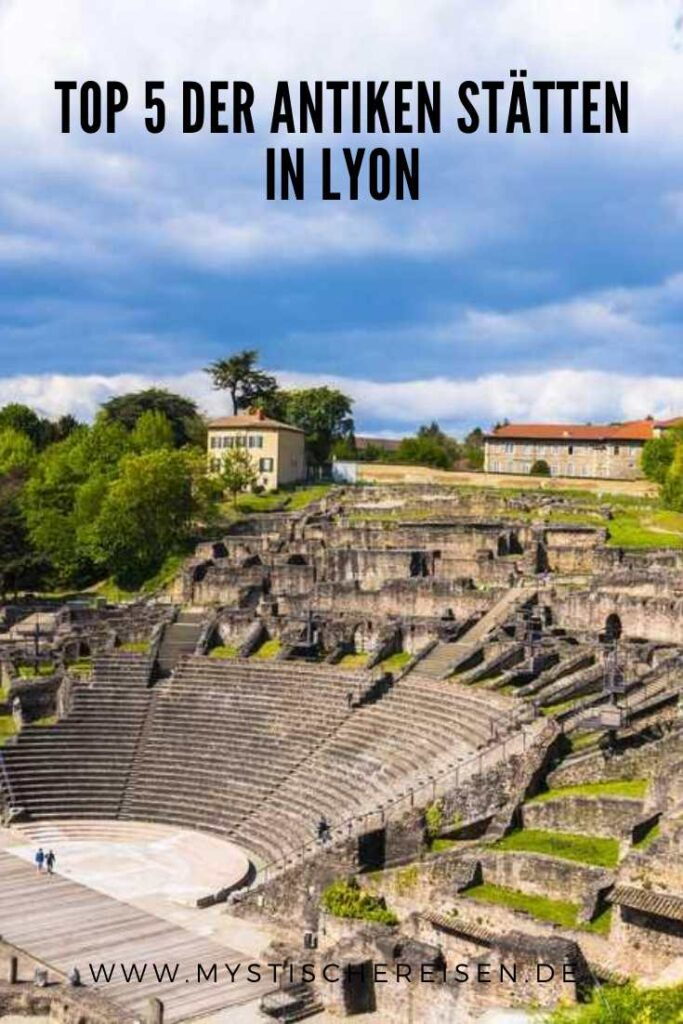 Top 5 der antiken Stätten in Lyon