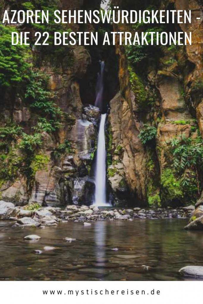Azoren Sehenswürdigkeiten - Die 22 besten Attraktionen