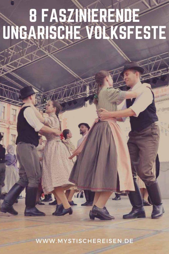 8 Faszinierende Ungarische Volksfeste