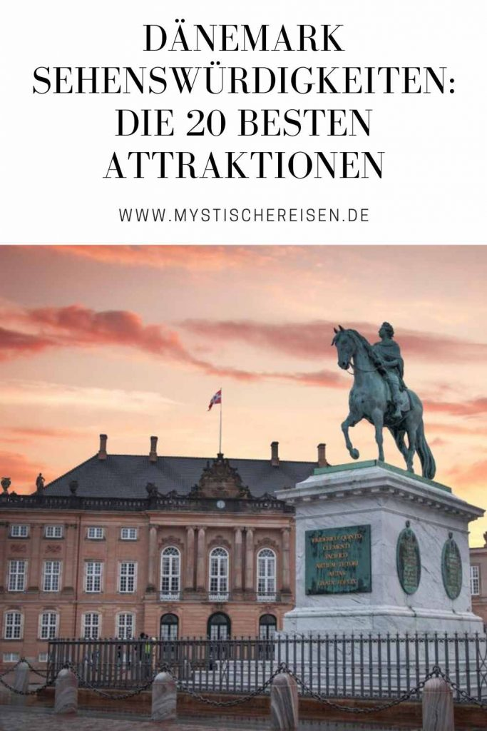 Dänemark Sehenswürdigkeiten Die 20 besten Attraktionen
