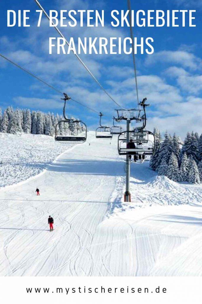 Die 7 besten Skigebiete Frankreichs