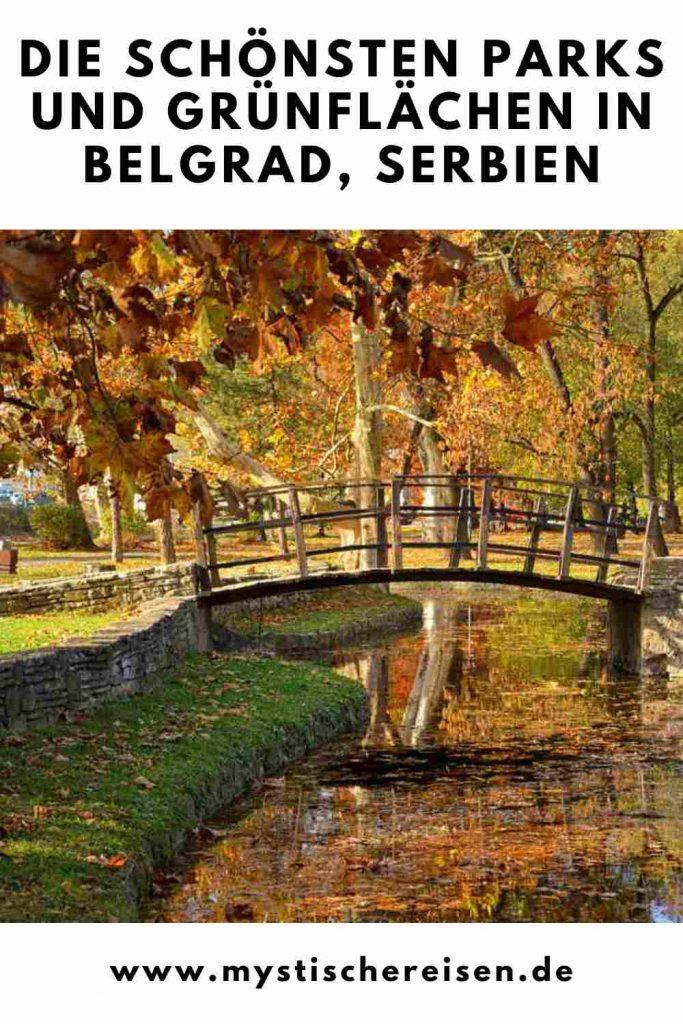 Die schönsten Parks und Grünflächen in Belgrad, Serbien
