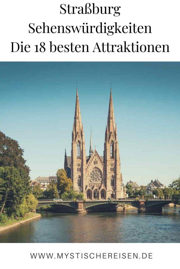 Straßburg Sehenswürdigkeiten - Die 18 besten Attraktionen
