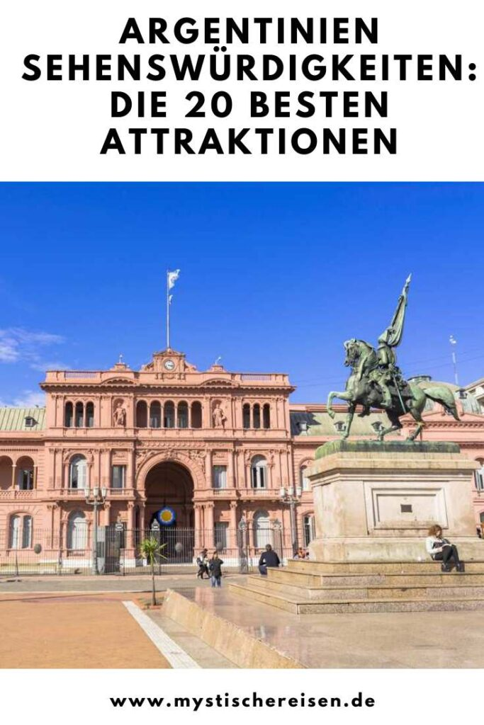 Argentinien Sehenswürdigkeiten Die 20 besten Attraktionen