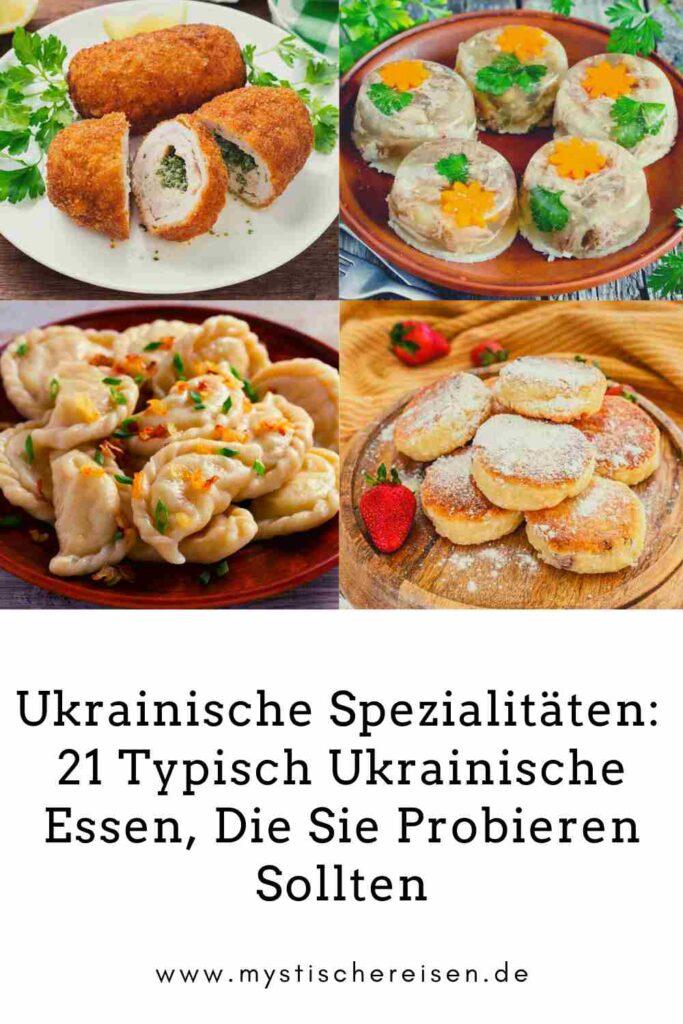 Ukrainische Spezialitäten: 21 Typisch Ukrainische Essen, Die Sie Probieren Sollten