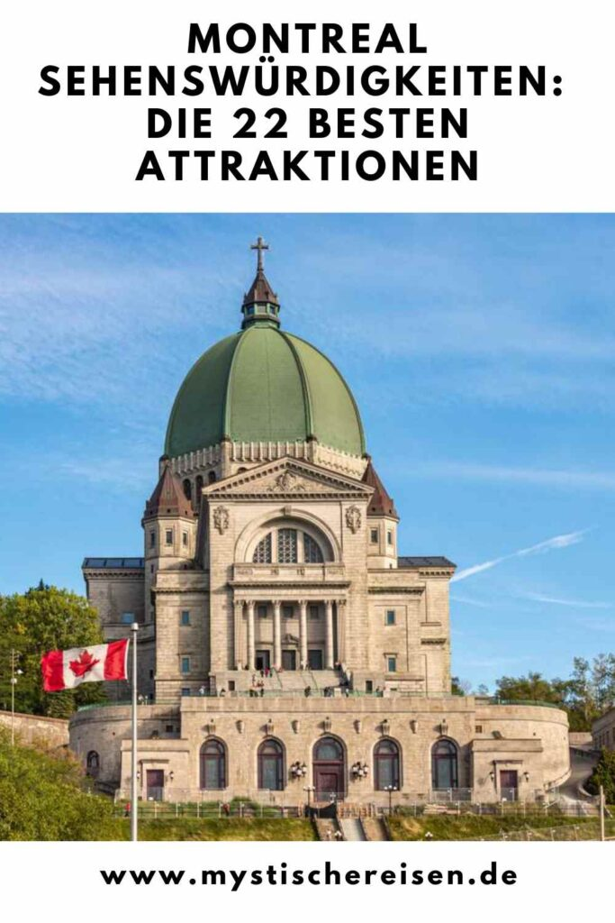Montreal Sehenswürdigkeiten: Die 22 besten Attraktionen